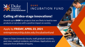 Duke Incubation Fund 2021